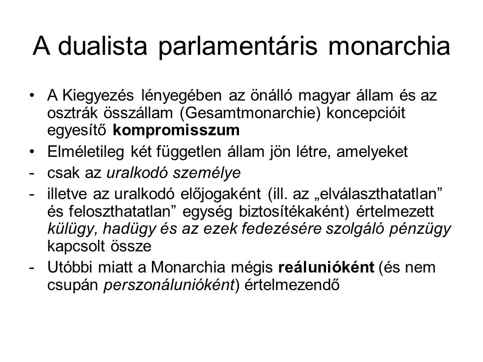 A dualista parlamentáris monarchia