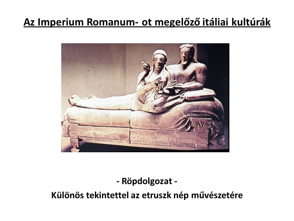 Az Imperium Romanum- ot megelőző itáliai kultúrák
