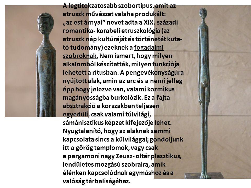 A legtitokzatosabb szobortípus, amit az etruszk művészet valaha produkált: