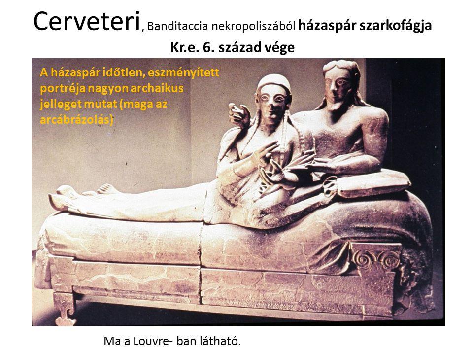 Cerveteri, Banditaccia nekropoliszából házaspár szarkofágja Kr. e. 6