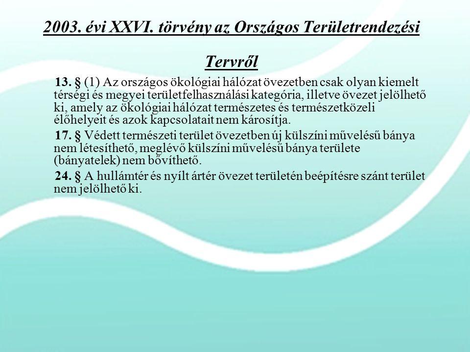2003. évi XXVI. törvény az Országos Területrendezési Tervről