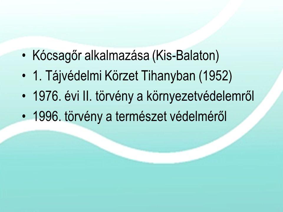 Kócsagőr alkalmazása (Kis-Balaton)