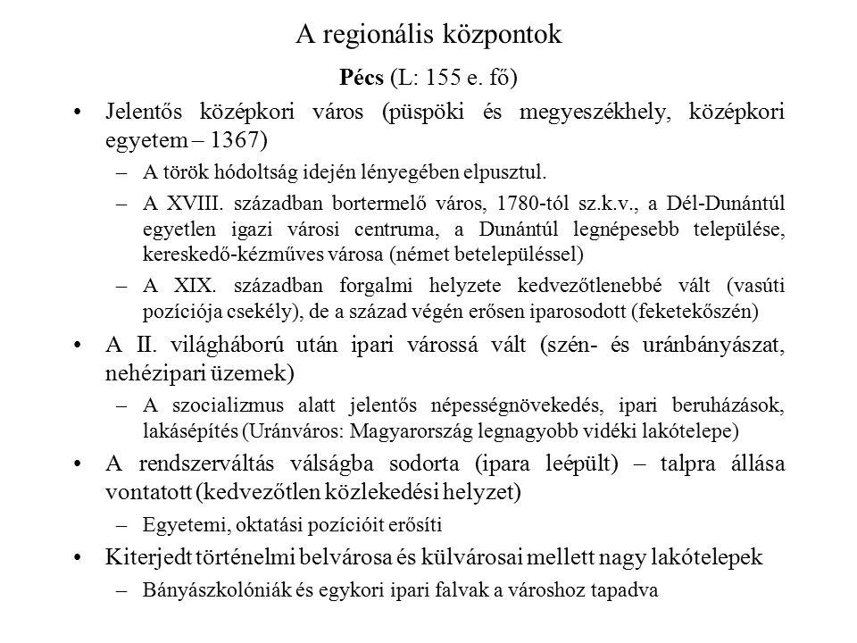 A regionális központok
