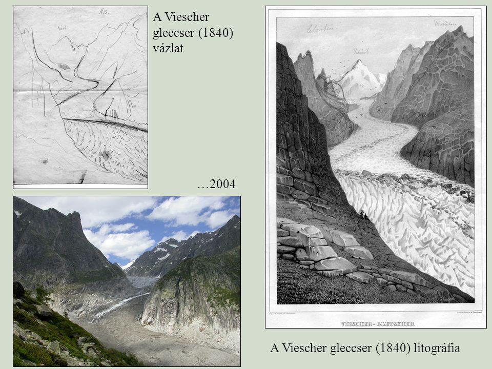A Viescher gleccser (1840) vázlat