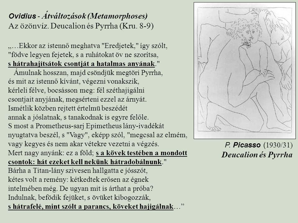 Az özönvíz. Deucalion és Pyrrha (Kru. 8-9)