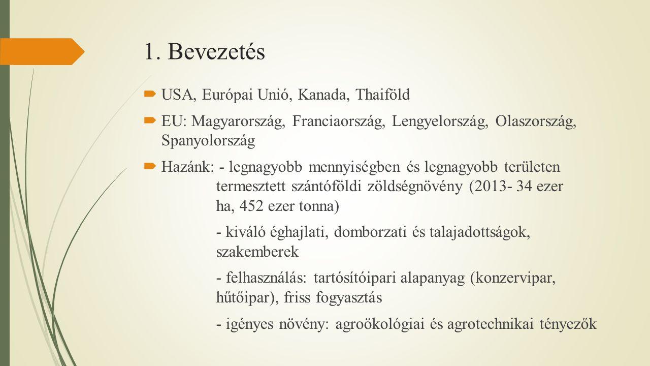 1. Bevezetés USA, Európai Unió, Kanada, Thaiföld
