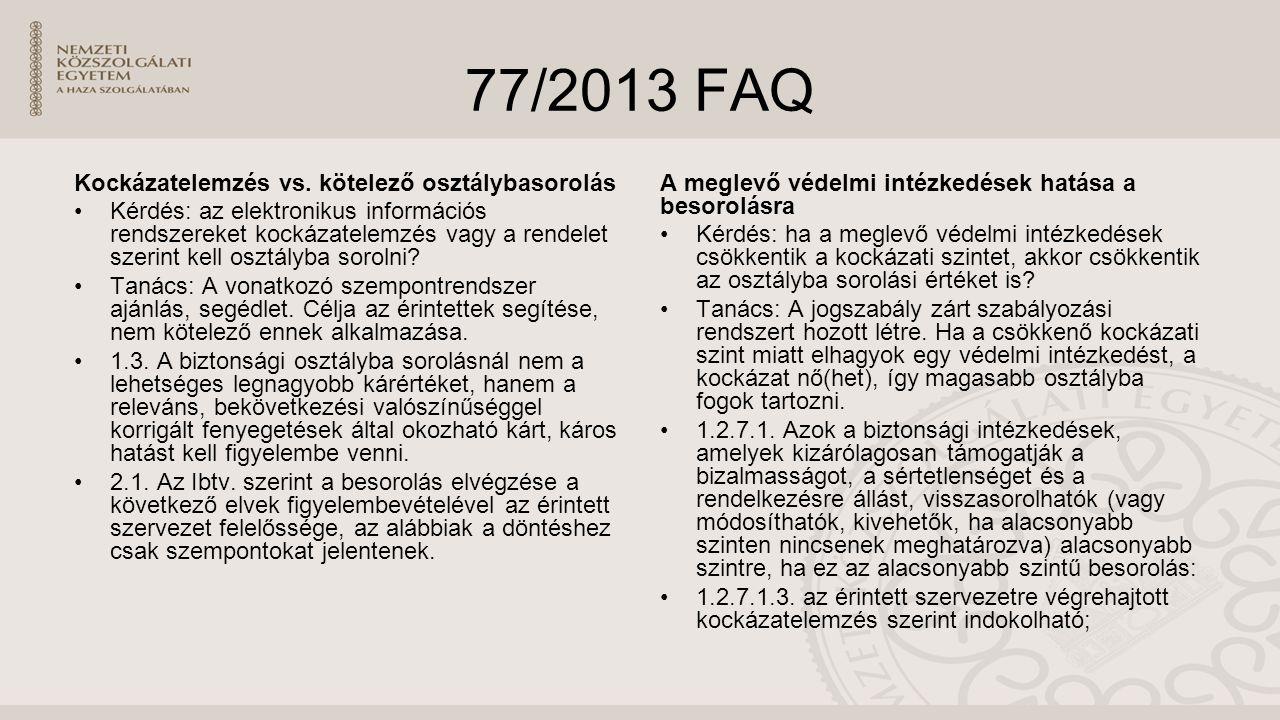 77/2013 FAQ Kockázatelemzés vs. kötelező osztálybasorolás