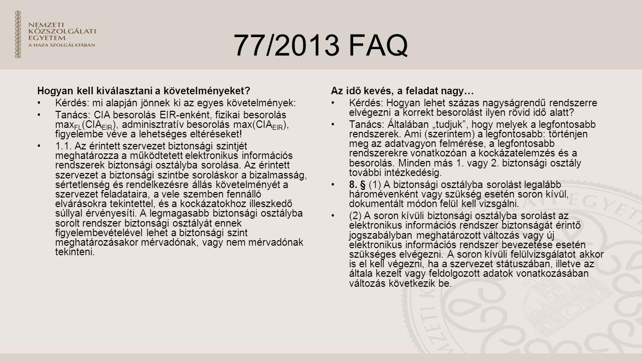77/2013 FAQ Hogyan kell kiválasztani a követelményeket