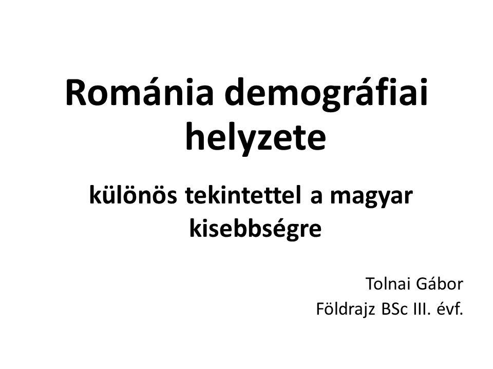 Románia demográfiai helyzete különös tekintettel a magyar kisebbségre