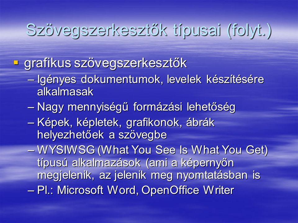Szövegszerkesztők típusai (folyt.)