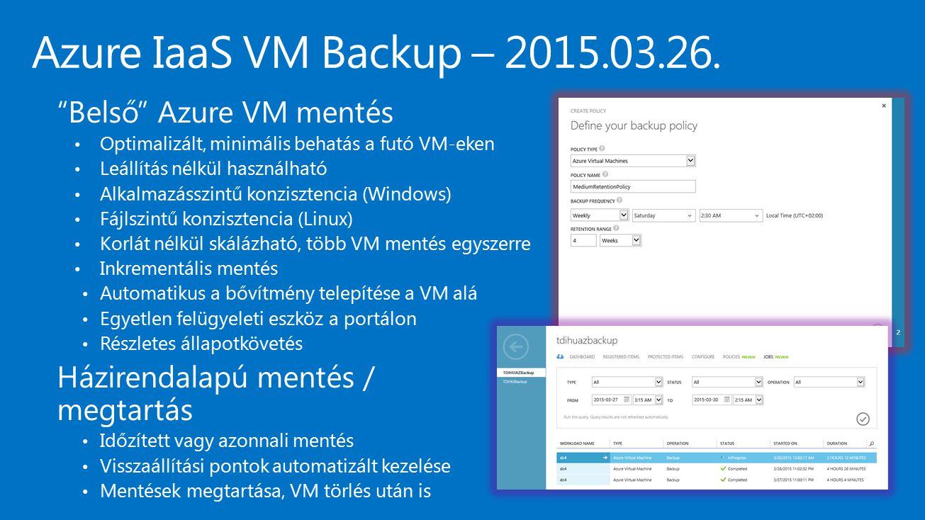 Azure IaaS VM Backup – 2015.03.26. Belső Azure VM mentés