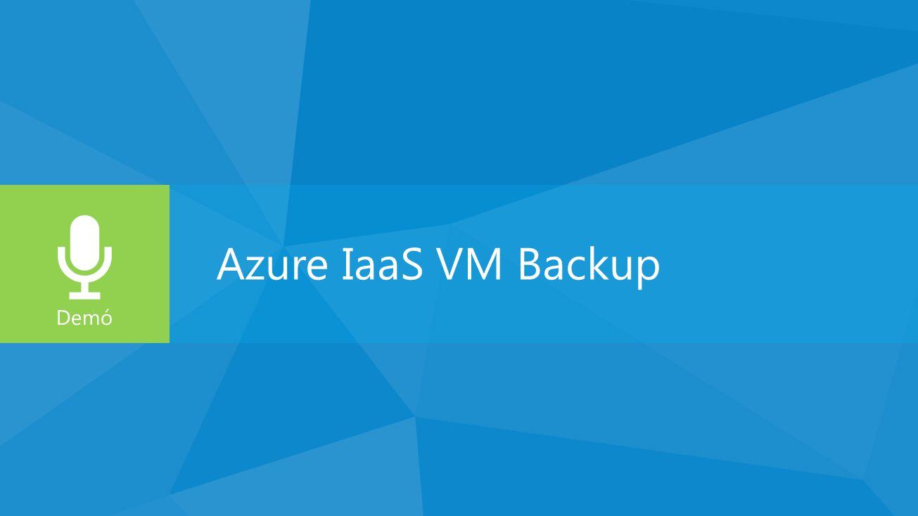 Azure IaaS VM Backup