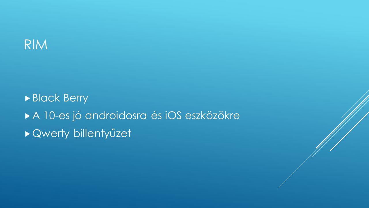 rim Black Berry A 10-es jó androidosra és iOS eszközökre