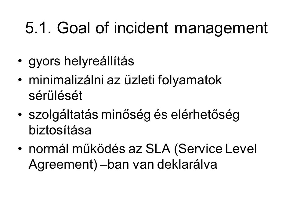 5.1. Goal of incident management