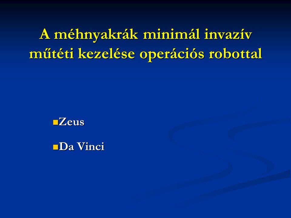 A méhnyakrák minimál invazív műtéti kezelése operációs robottal