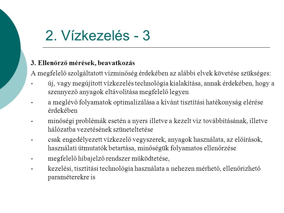 2. Vízkezelés - 3 3. Ellenőrző mérések, beavatkozás