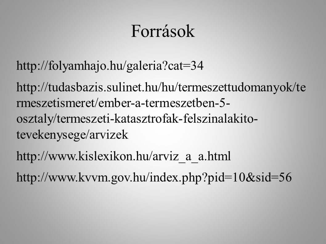 Források http://folyamhajo.hu/galeria cat=34