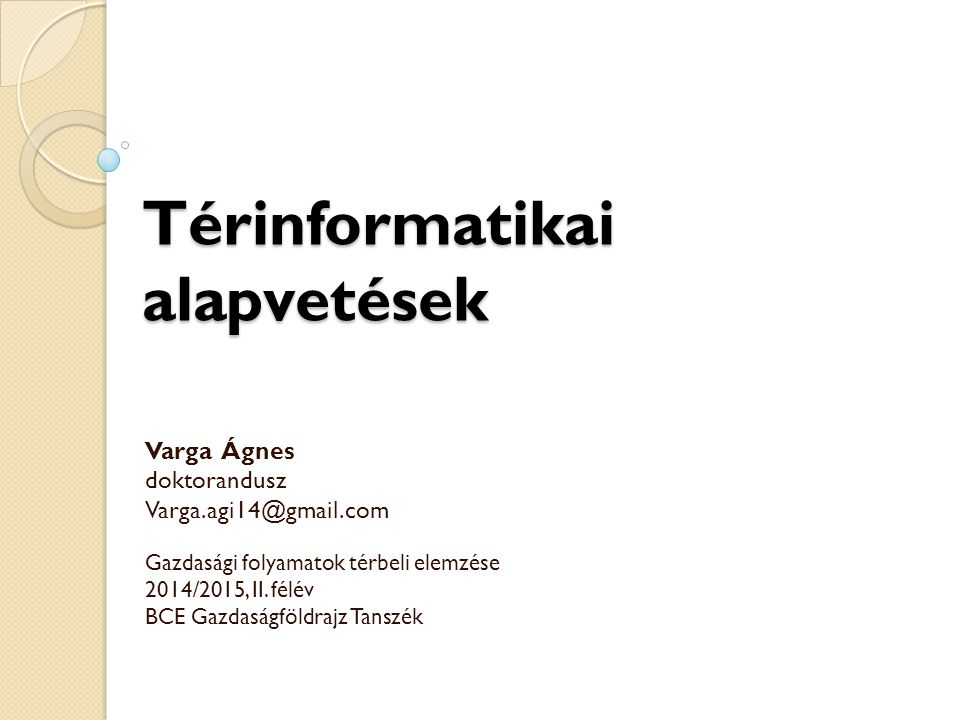 Térinformatikai alapvetések