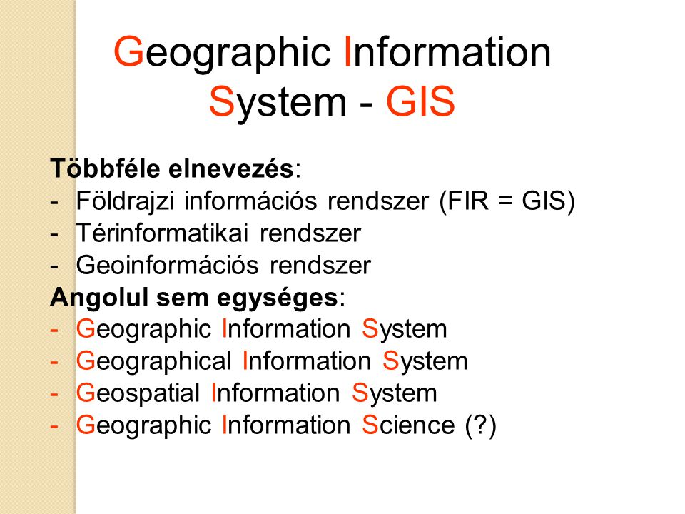 Geographic Information System - GIS