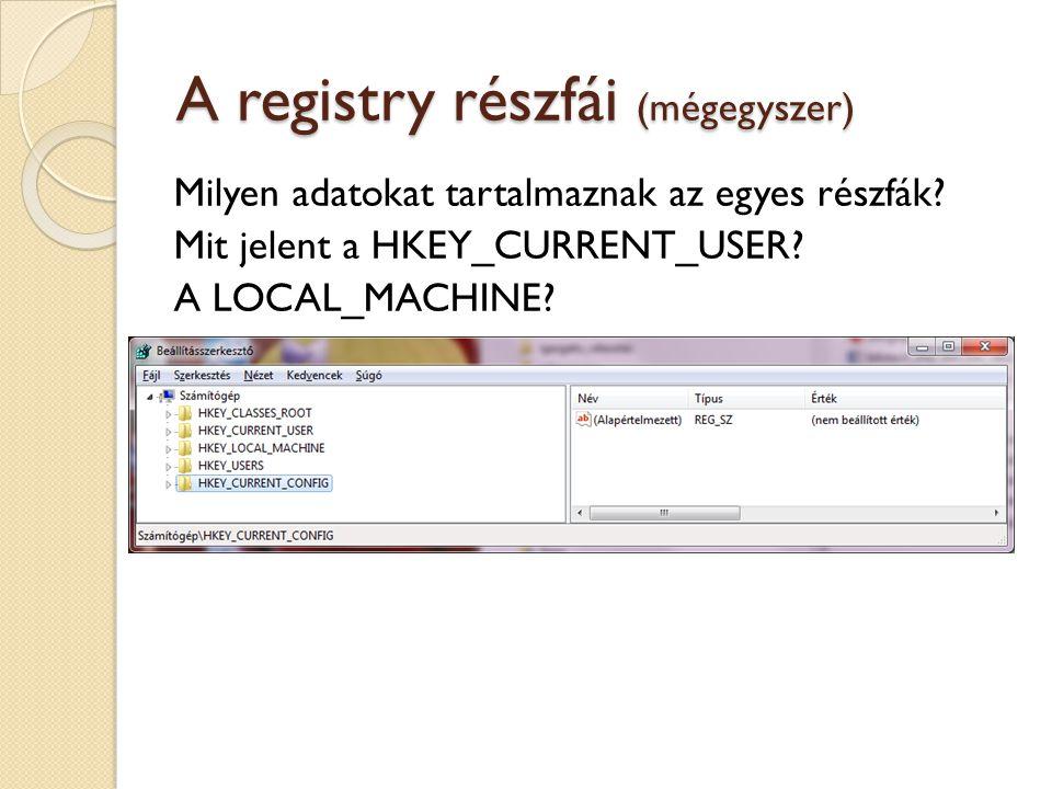 A registry részfái (mégegyszer)