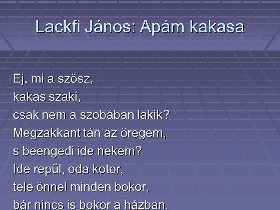Lackfi János: Apám kakasa