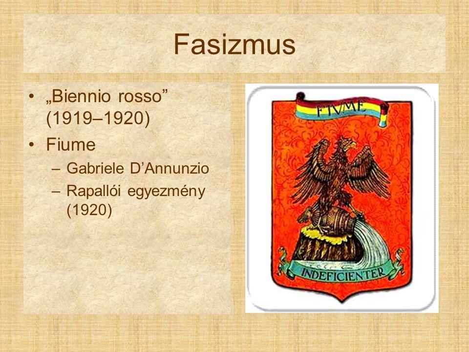 "Fasizmus ""Biennio rosso (1919–1920) Fiume Gabriele D'Annunzio"