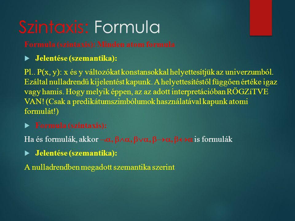 Szintaxis: Formula Formula (szintaxis): Minden atom formula