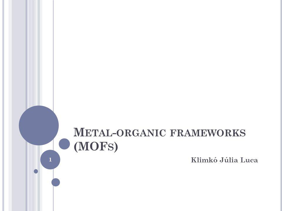 Metal-organic frameworks (MOFs)