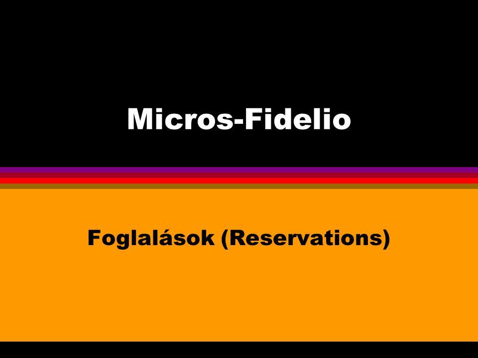 Foglalások (Reservations)