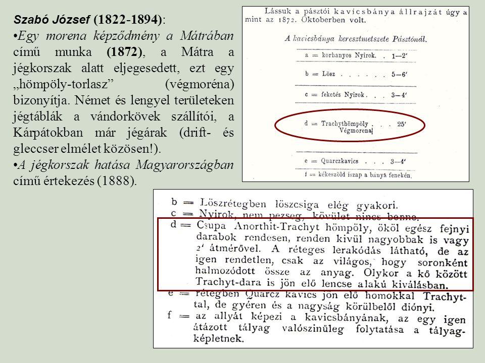 A jégkorszak hatása Magyarországban című értekezés (1888).