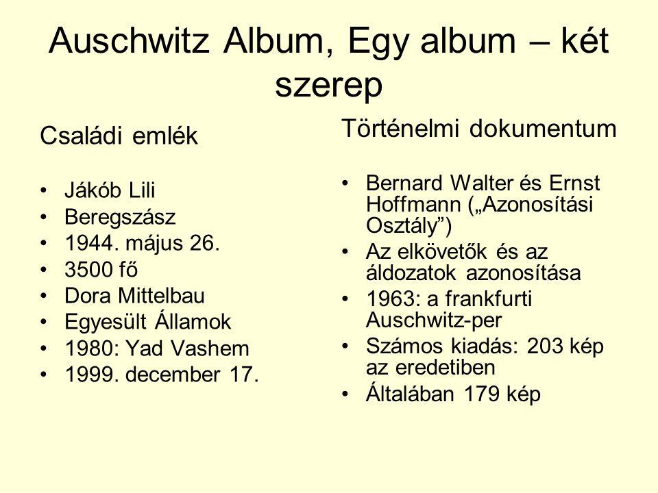 Auschwitz Album, Egy album – két szerep