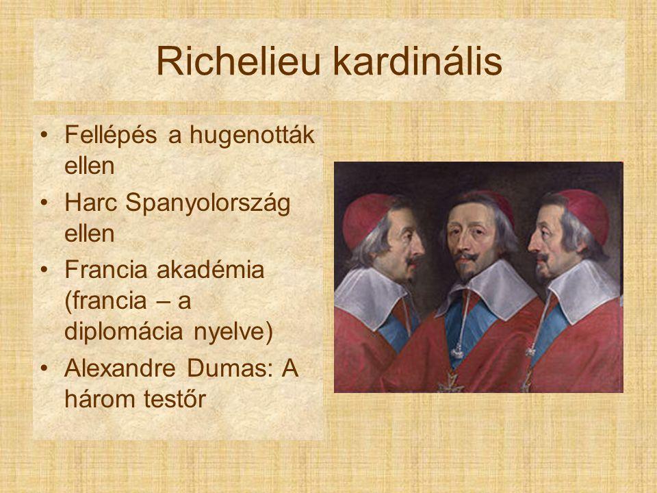 Richelieu kardinális Fellépés a hugenották ellen