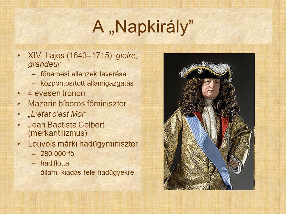 """A """"Napkirály XIV. Lajos (1643–1715): gloire, grandeur 4 évesen trónon"""