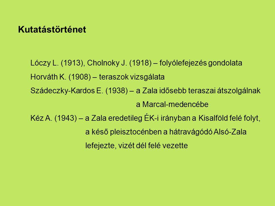 Lóczy L. (1913), Cholnoky J. (1918) – folyólefejezés gondolata
