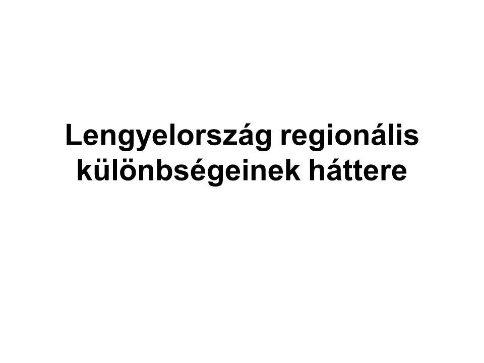 Lengyelország regionális különbségeinek háttere