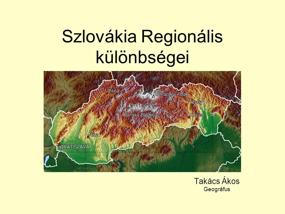 Szlovákia Regionális különbségei
