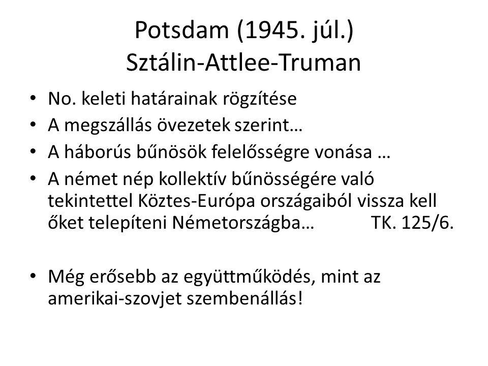 Potsdam (1945. júl.) Sztálin-Attlee-Truman
