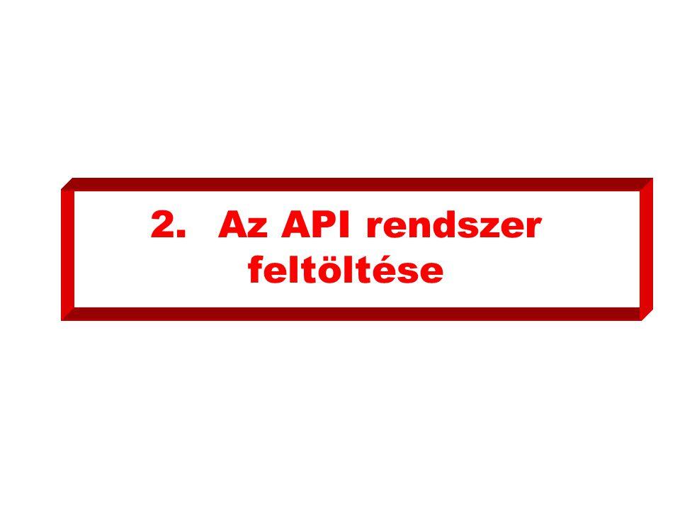 2. Az API rendszer feltöltése