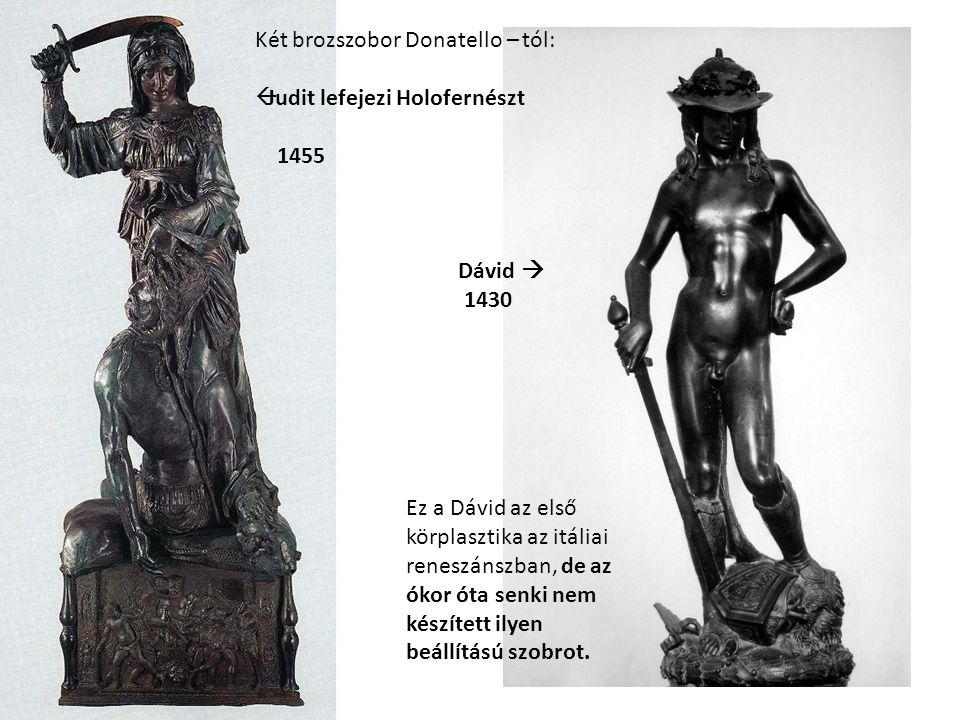 Két brozszobor Donatello – tól:
