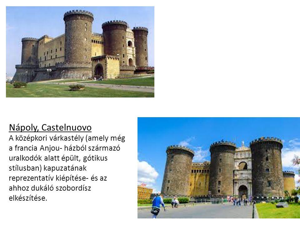 Nápoly, Castelnuovo A középkori várkastély (amely még a francia Anjou- házból származó uralkodók alatt épült, gótikus stílusban) kapuzatának.