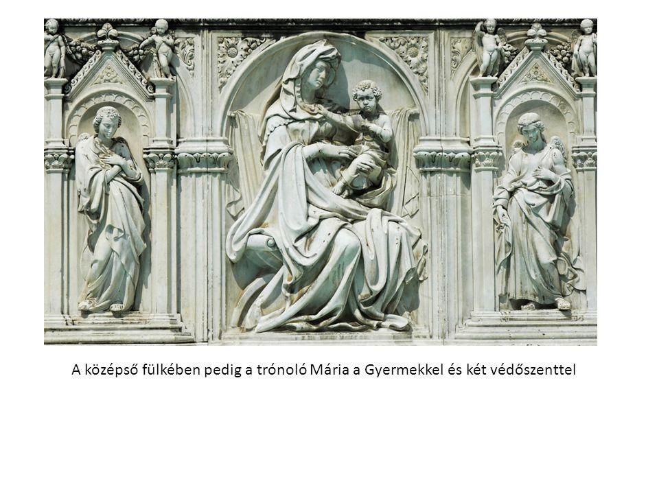A középső fülkében pedig a trónoló Mária a Gyermekkel és két védőszenttel