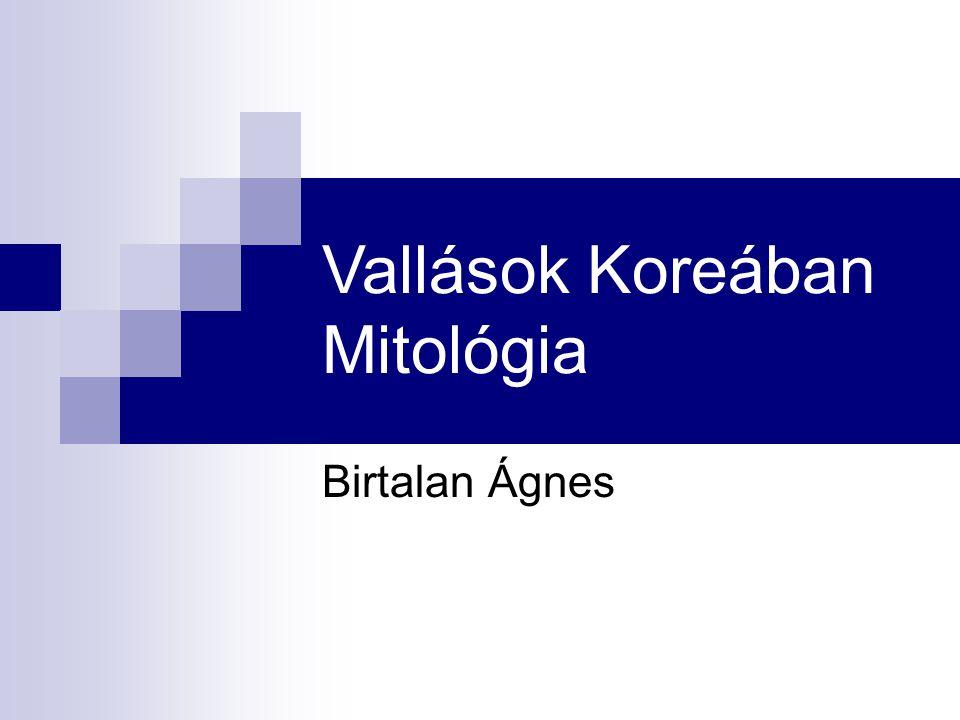 Vallások Koreában Mitológia