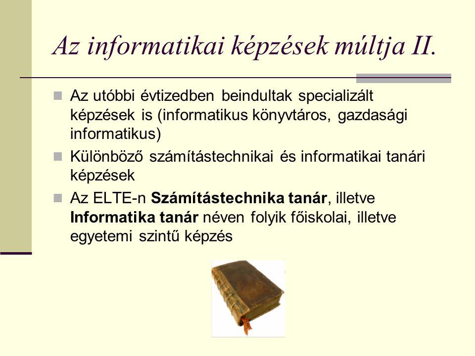 Az informatikai képzések múltja II.