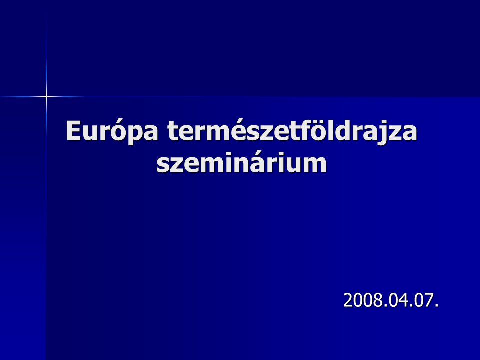 Európa természetföldrajza szeminárium