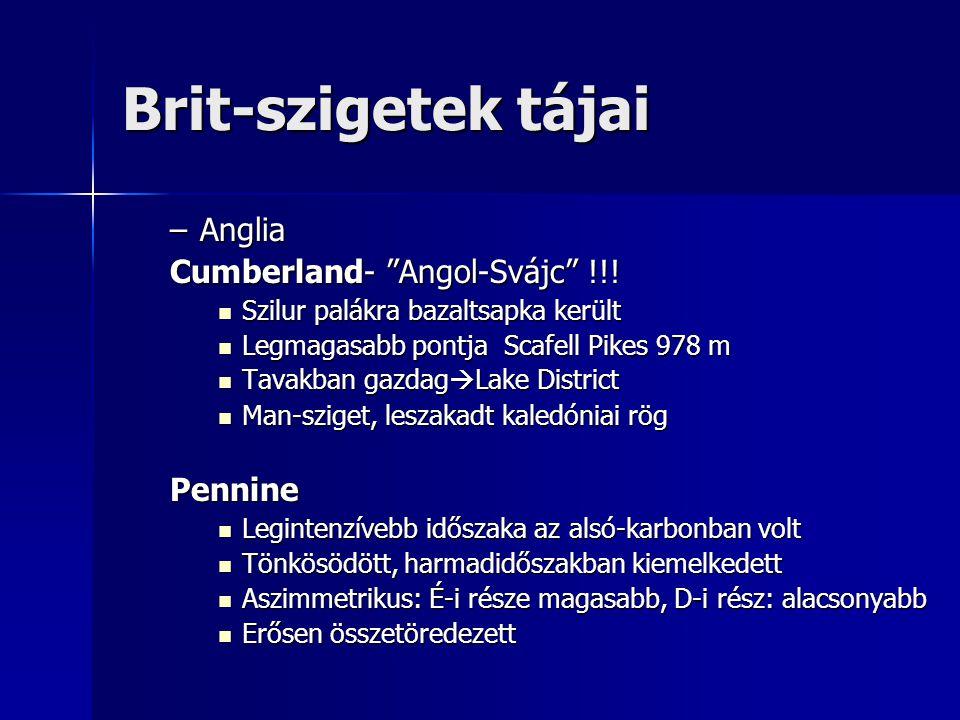 Brit-szigetek tájai Anglia Cumberland- Angol-Svájc !!! Pennine
