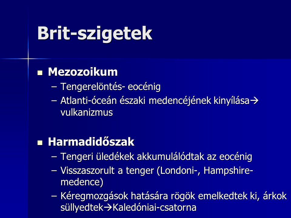 Brit-szigetek Mezozoikum Harmadidőszak Tengerelöntés- eocénig