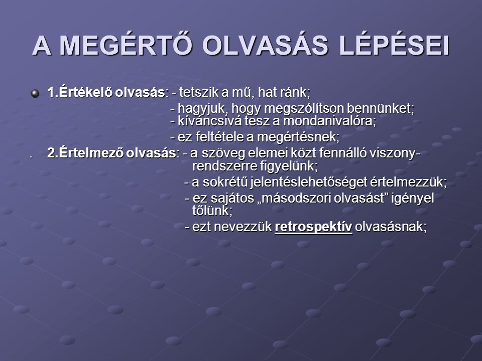 A MEGÉRTŐ OLVASÁS LÉPÉSEI