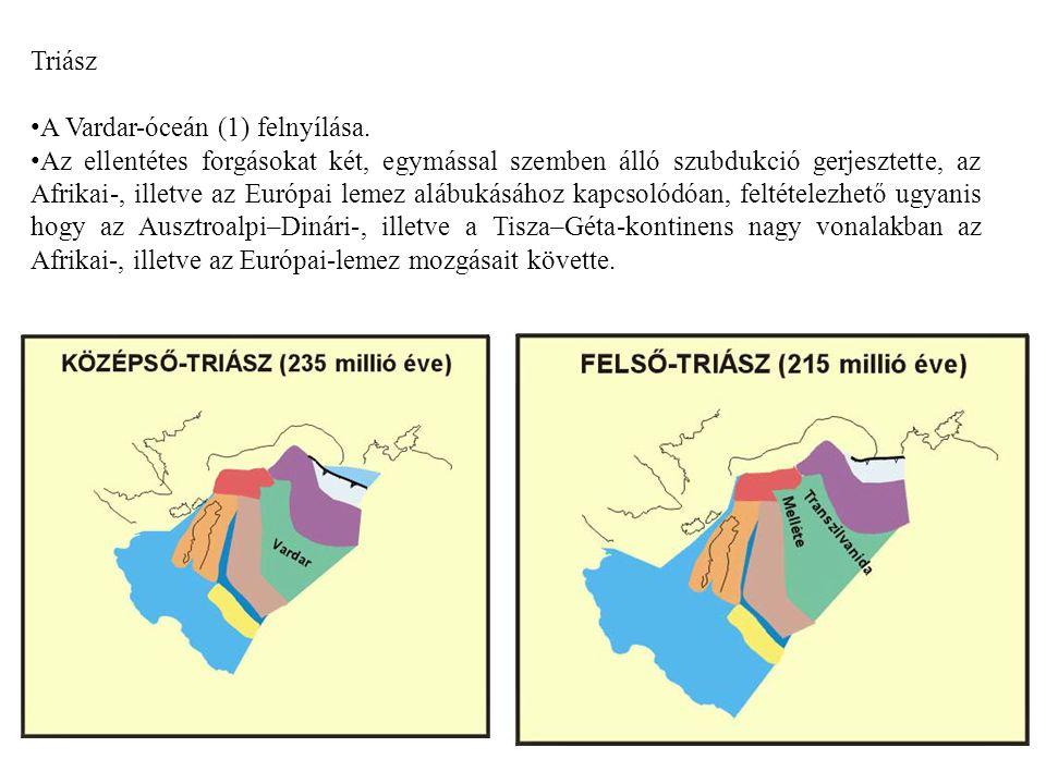 Triász A Vardar-óceán (1) felnyílása.