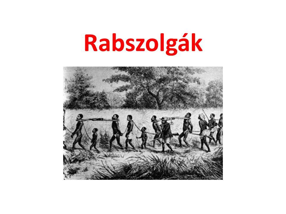 Rabszolgák