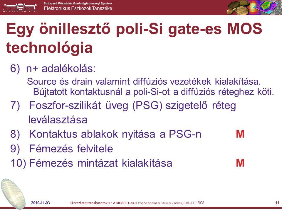 Egy önillesztő poli-Si gate-es MOS technológia